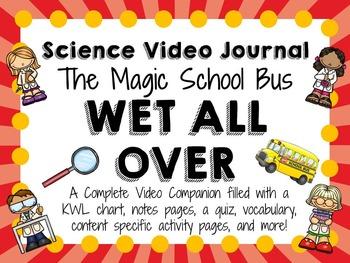 Magic School Bus: Wet All Over: Video Journal