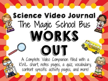 Magic School Bus Works Out: Video Journal