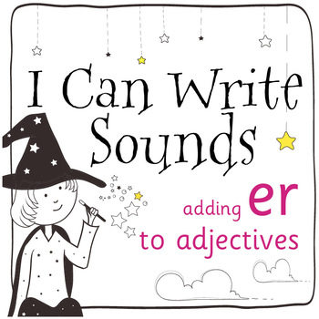 Magic Sounds Phonics: Set 34: adding -er to adjectives