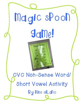 Magic Spoon! (CVC Non-Sense Word Game)