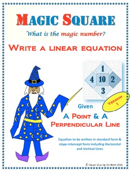 Magic Square - Writing Linear EQ of point & perpendicular