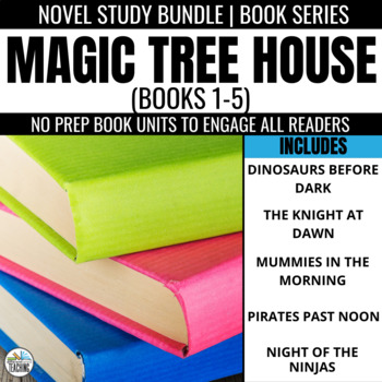 Magic Tree House Novel Study Bundle: Books 1-5