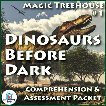 Magic Tree House #1: Dinosaurs Before Dark Comprehension a