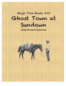 Magic Tree House #10 Ghost Town at Sundown comprehension q