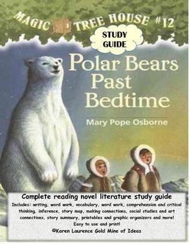 Magic Tree House #12 Polar Bears Past Bedtime ELA Novel Re