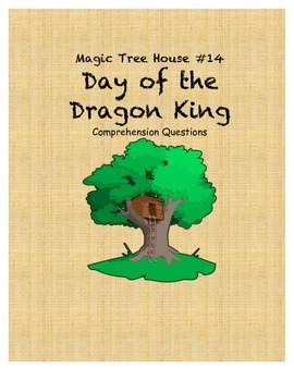 Magic Tree House #14 Day of the Dragon King comprehension