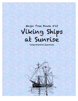 Magic Tree House #15 Viking Ships at Sunrise comprehension