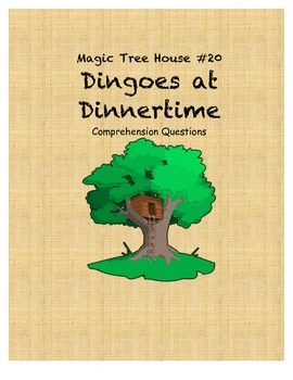Magic Tree House #20 Dingoes at Dinnertime comprehension q