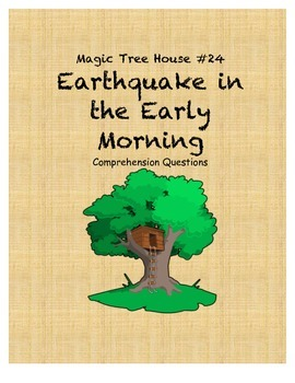 Magic Tree House #24 Earthquake in the Early Morning Compr
