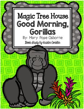 Magic Tree House #26 Good Morning, Gorillas