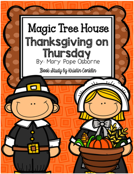 Magic Tree House #27 Thanksgiving On Thursday