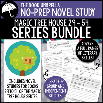 Magic Tree House #29-54 - GROWING Novel Study Bundle