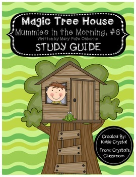 Magic Tree House #3, Mummies in the Morning Study Guide