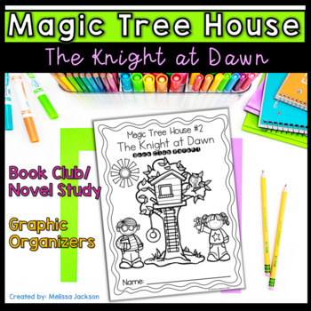 Magic Tree House #2 The Knight at Dawn Book Club Packet Co