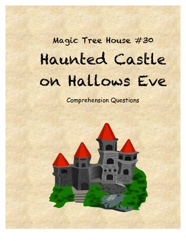 Magic Tree House #30 Haunted Castle on Hallows Eve compreh