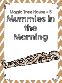 Magic Tree House #5 Mummies in the Morning Comprehension Q