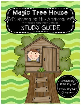 Magic Tree House #6, Afternoon on the Amazon