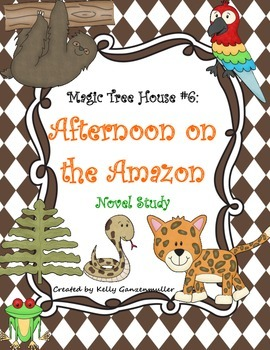 Magic Tree House #6: Afternoon on the Amazon Novel study