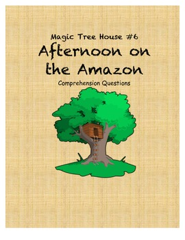 Magic Tree House #6 Afternoon on the Amazon comprehension