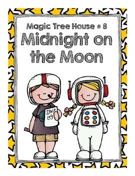 Magic Tree House  # 8 Midnight on the Moon Comprehension Q