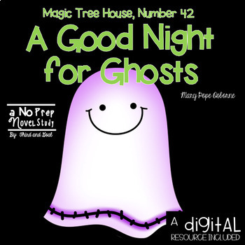 Magic Tree House A Good Night for Ghosts