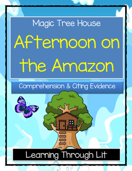 Magic Tree House AFTERNOON ON THE AMAZON Comprehension & C