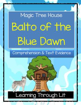 Magic Tree House BALTO OF THE BLUE DAWN Comprehension & Ci