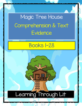 Magic Tree House BOOKS 1-28 Comprehension & Citing Evidence