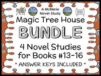 Magic Tree House BUNDLE - 4 Novel Studies : Books #13 thro