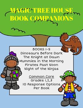 Magic Tree House Books 1-5 Companions: 50+ Response Sheets