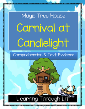 Magic Tree House CARNIVAL AT CANDLELIGHT Comprehension & C