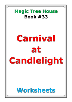 """Magic Tree House """"Carnival at Candlelight"""" worksheets"""