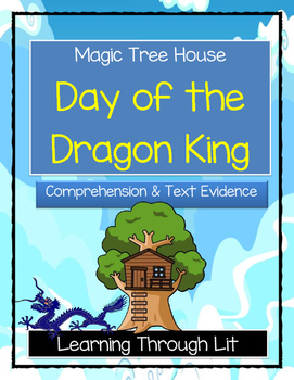 Magic Tree House DAY OF THE DRAGON KING Comprehension & Ci