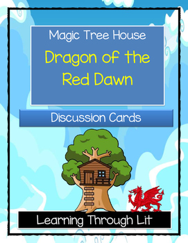 Magic Tree House DRAGON OF THE RED DAWN - Discussion Cards