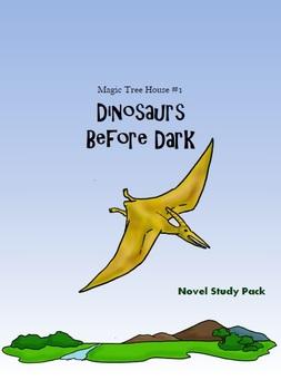 Magic Tree House - Dinosaurs Before Dark (novel study pack