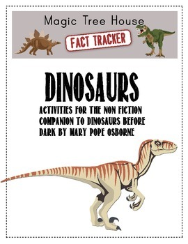 Magic Tree House Fact Tracker: Dinosaurs Worksheets