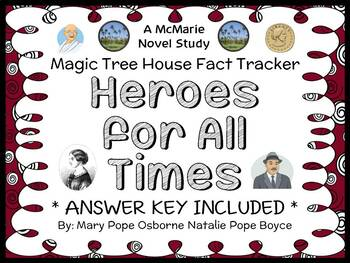 Magic Tree House Fact Tracker: Heroes for All Times (Osbor