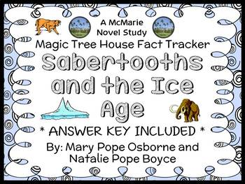Magic Tree House Fact Tracker: Sabertooths and the Ice Age