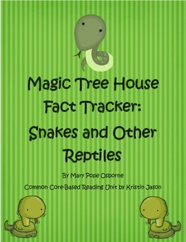 Magic Tree House Fact Tracker: Snakes and Other Reptiles R