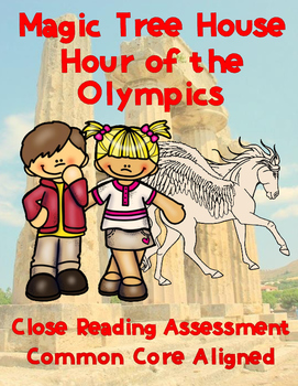 Magic Tree House: Hour of the Olympics Close Reading Assessments