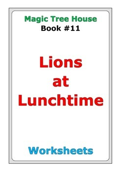 "Magic Tree House ""Lions at Lunchtime"" worksheets"