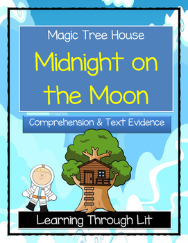 Magic Tree House MIDNIGHT ON THE MOON Comprehension & Citi