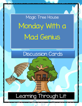 Magic Tree House MONDAY WITH A MAD GENIUS - Discussion Cards