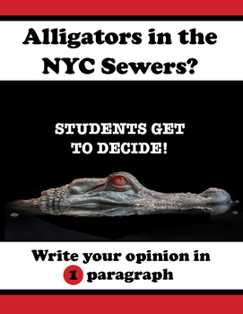 Opinion Writing - Alligators in NYC Sewers? Students Get t