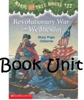 Magic Tree House Revolutionary War on Wednesday Unit (Book # 22)