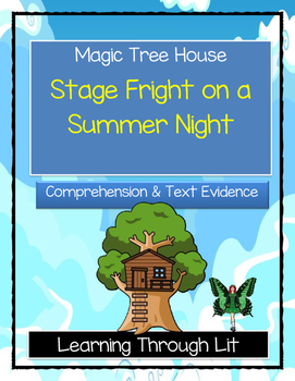Magic Tree House STAGE FRIGHT ON A SUMMER NIGHT Comprehens