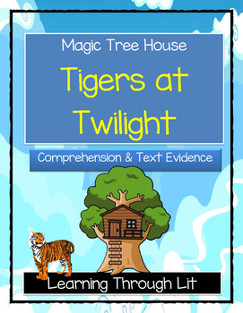 Magic Tree House TIGERS AT TWILIGHT Comprehension & Citing