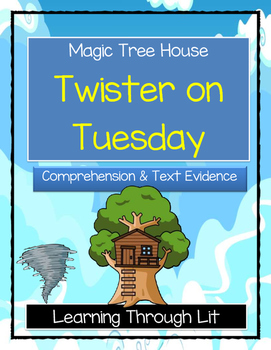 Magic Tree House TWISTER ON TUESDAY Comprehension & Citing