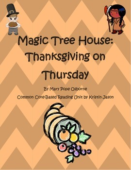Magic Tree House Thanksgiving on Thursday Common Core Read