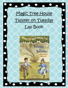 Magic Tree House Twister on Tuesday Lapbook